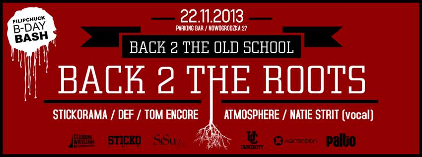 Back 2 the old school / back 2 the roots