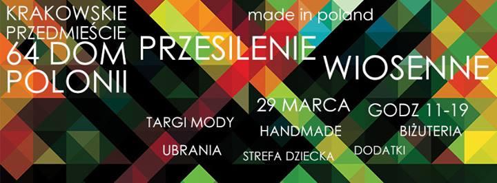 MADE IN POLAND- PRZESILENIE WIOSENNE