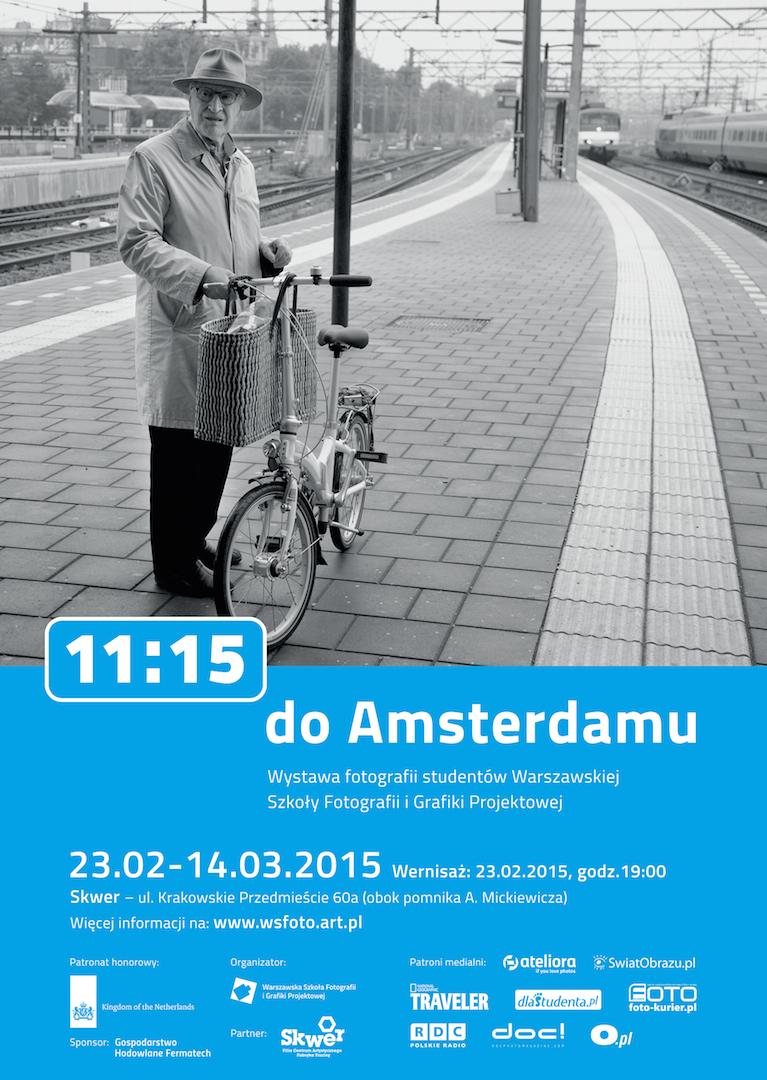 """Wystawa fotografii """"11:15 do Amsterdamu"""" w warszawskim Skwerze"""