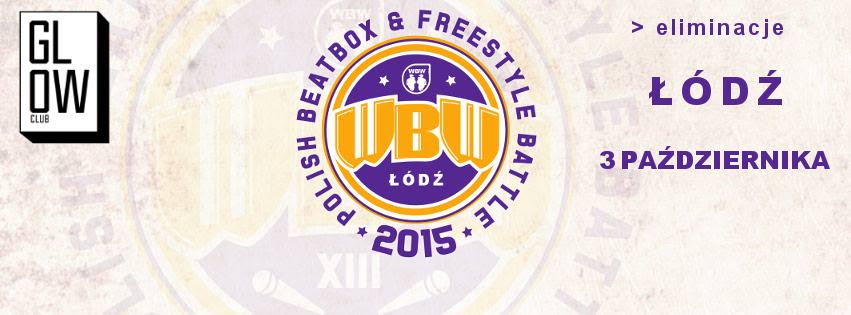 WBW 2015 - FREESTYLE BATTLE - eliminacje nr 2