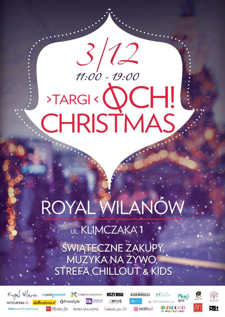 OCH! CHRISTMAS W ROYAL WILANÓW