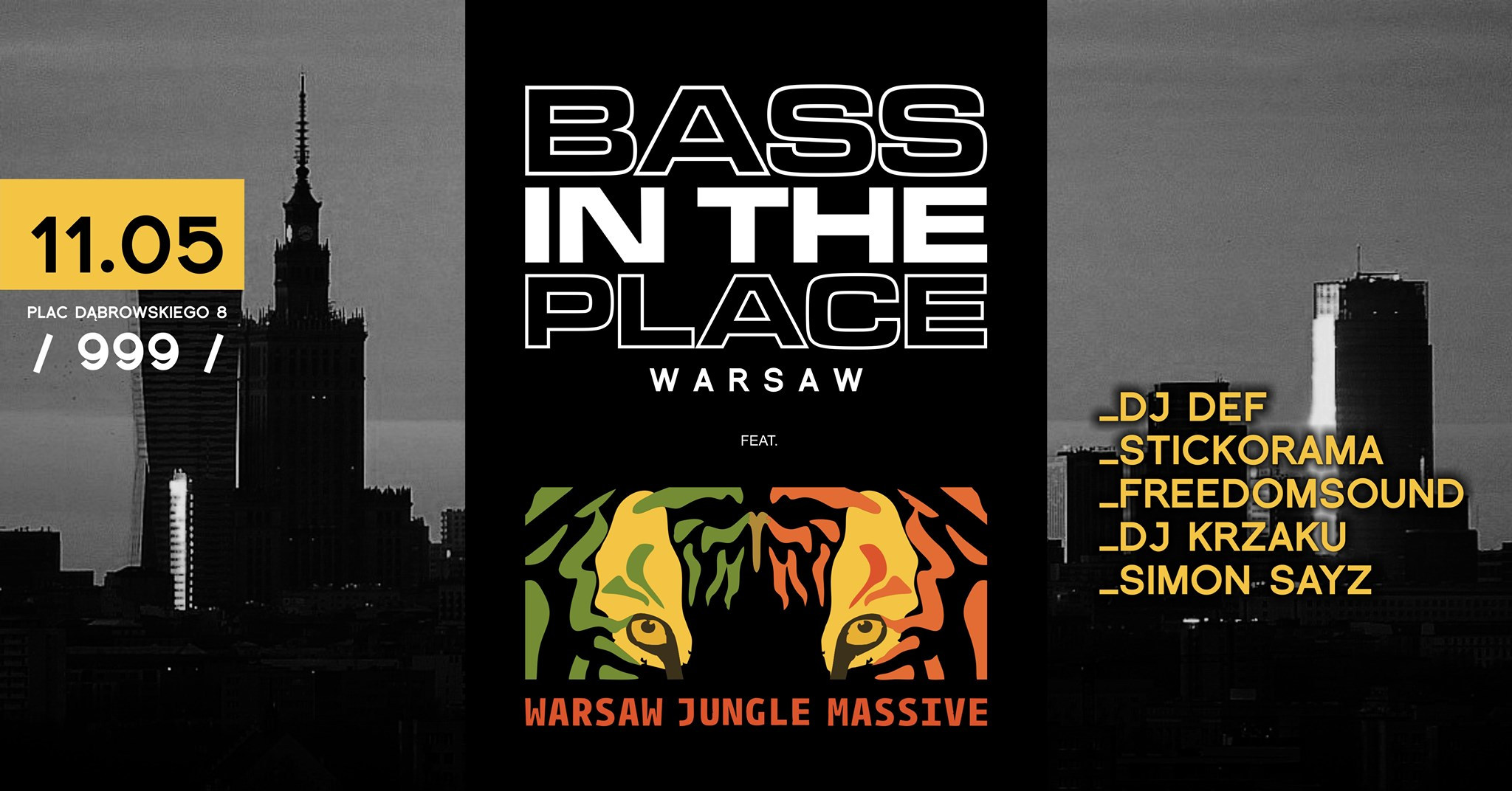 999: Bass In The Place. Warsaw feat. Warsaw Jungle Massive