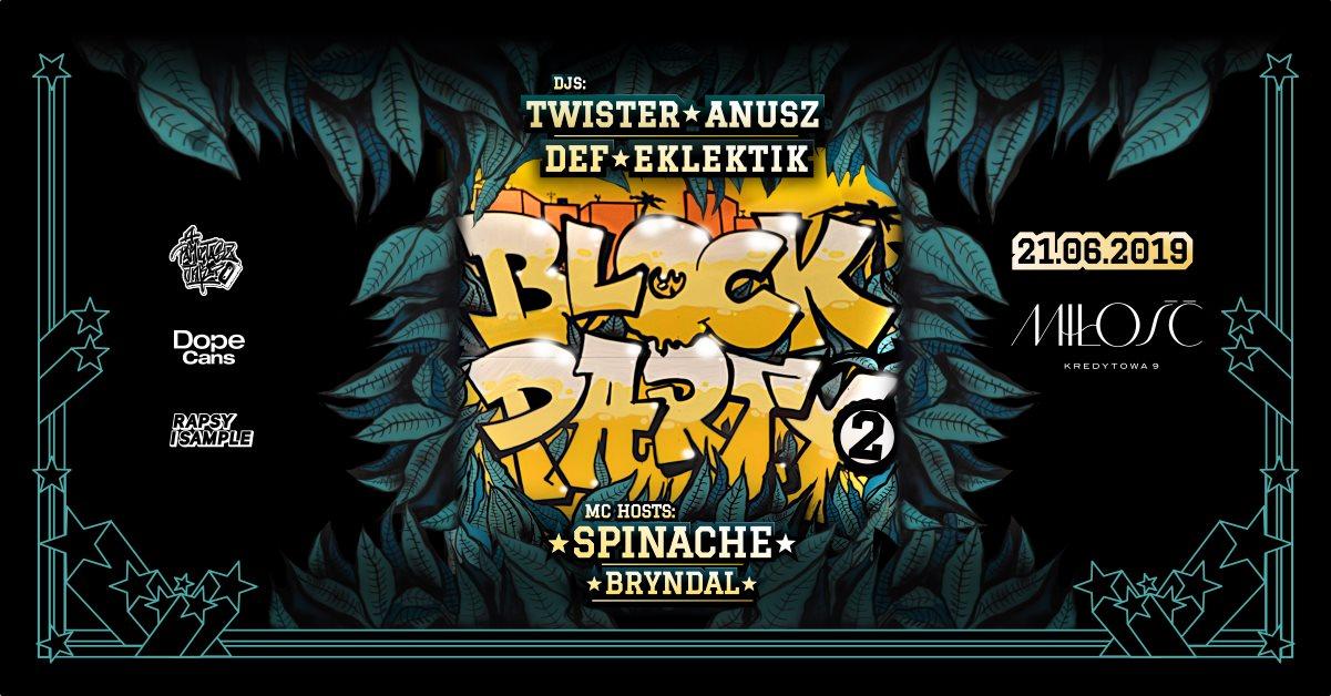 Block Party x Miłość x Koniec Szkoły!