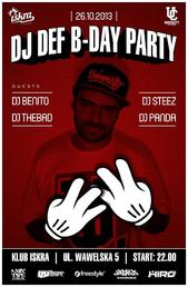 DJ DEF B-DAY PARTY @ ISKRA