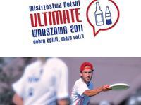 """Plakat Mistrzostw Polski Ultimate 2011 """"dobry spirit, mało call'i"""""""