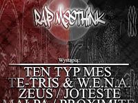 13.10 Rap Meethink Gdynia: Ten Typ Mes / Zeus & Joteste / Te-Tris / W.E.N.A. / Małpa