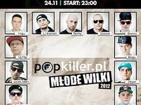 23-14.11 Warszawa: POPKILLER MŁODE WILKI Wielka Impreza Promocyjna