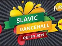 30.05 Warszawa: Slavic Dancehall Queen 2015