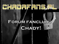 ChadaFans.pl - forum fanclubu Chady!