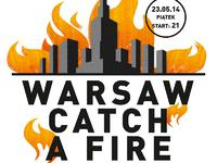 Warsaw Catch A Fire CDQ