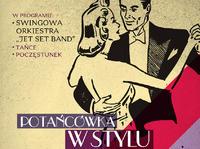 Pożegnanie karnawału - potańcówka w stylu retro w Klubie Kultury Saska Kępa