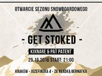 Get Stoked - Otwarcie Sezonu Snowboardowego w Krakowie