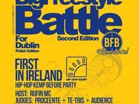 Big Freestyle Battle 2 / Hip-Hop Kemp Before Party - 17.06 Dublin