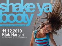 Shake Ya Booty 2010