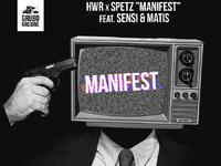HWR x SPETZ - MANIFEST feat. Sensi & Matis CentrumStrona