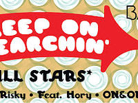29.06 Warszawa: Keep On Searchin' All Stars x Praktik & Risky Feat. Hory/ ON&ON