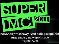 SUPER MC 2011!