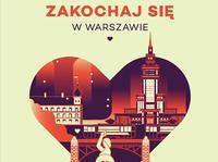 Zakochaj się w Warszawie na walentynki!