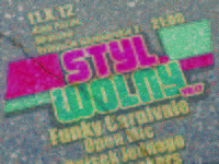 Styl Wolny vol.17 - Funky Carnivale + Spisek Jednego + Lazy Rockers
